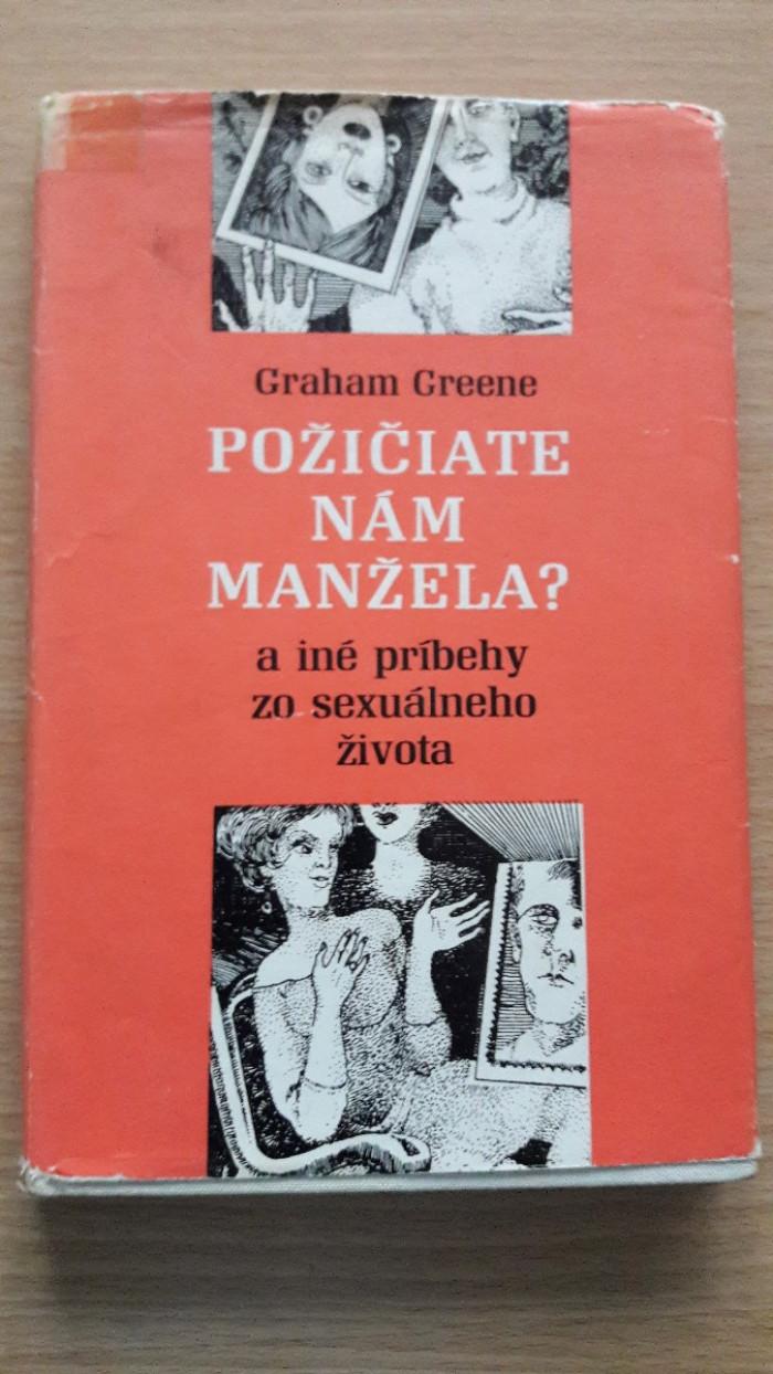 Graham Greene: Požičiate nám manžela?