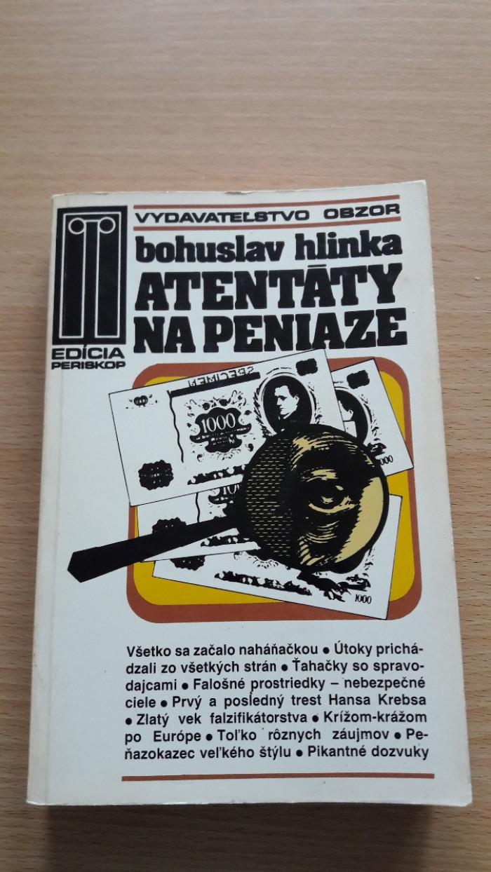Bohuslav Hlinka: Atentáty na peniaze