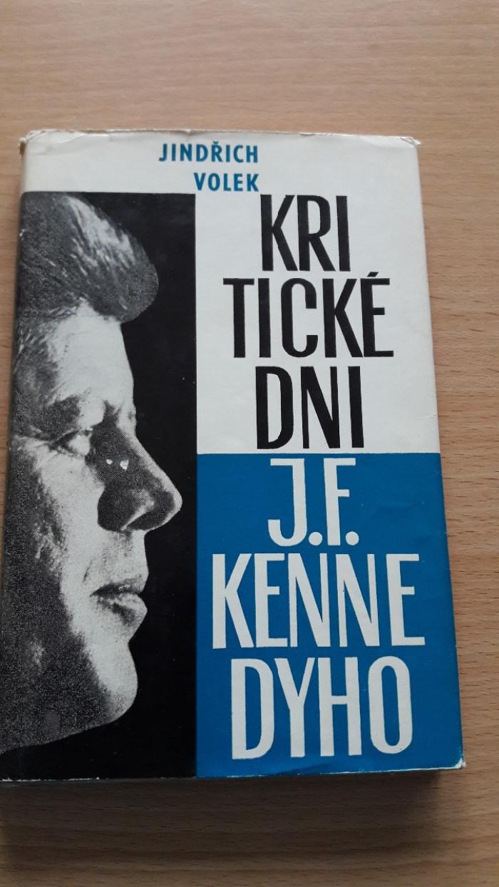 Jindřich Volek: Kritické dni J.F. Kennedyho