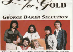 George Baker Selection - Good For Gold
