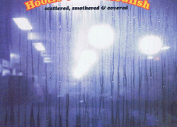Hootie & The Blowfish - Cracked Rear View ootie & The Blowfish – Scattered, Smothered & Covered