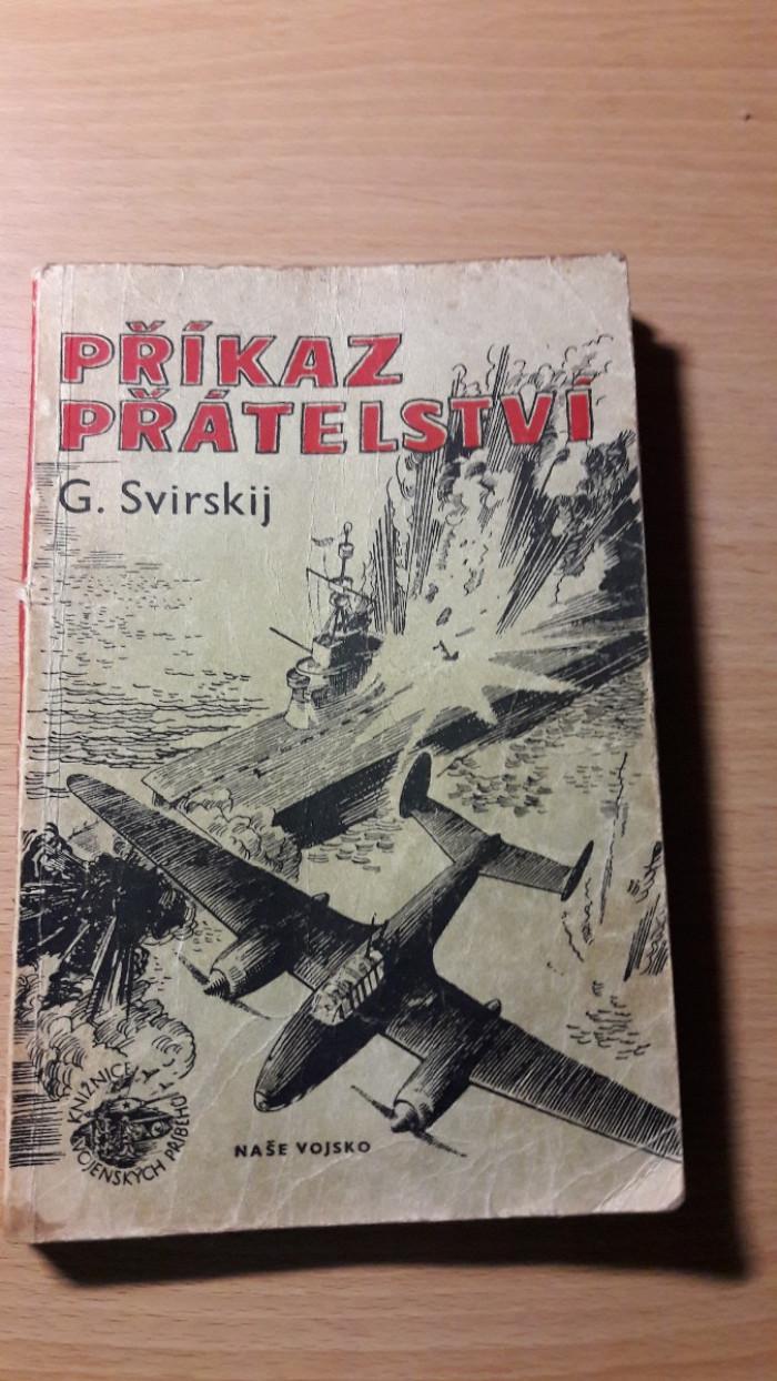 G. Svirskij: Příkaz přátelství