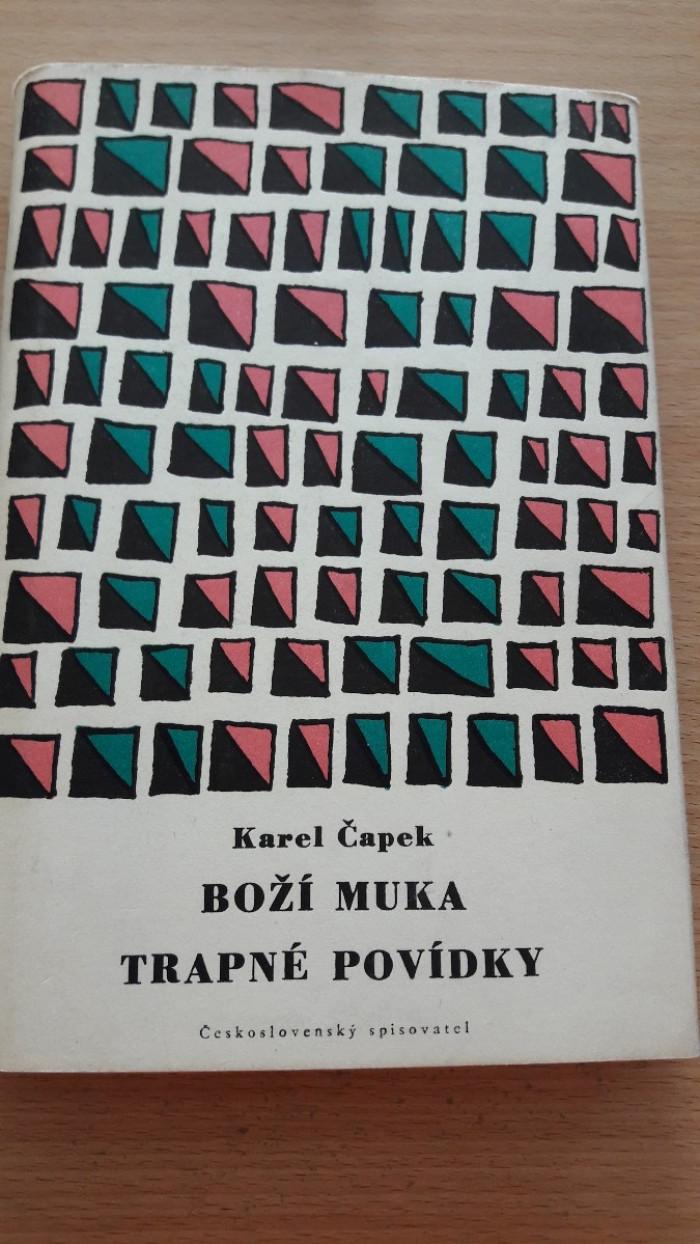Karel Čapek: Boží muka a Trapné povídky