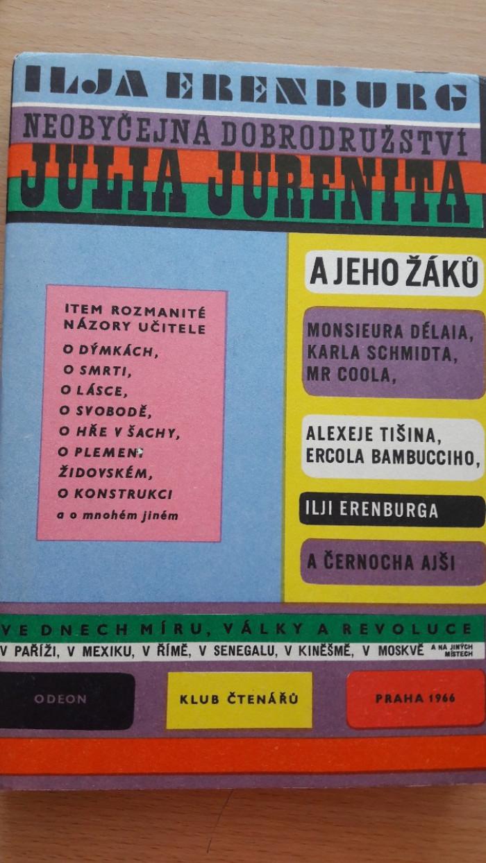 Ilja Erenburg: Neobyčejná dobrodružství Julia Jurenita a jeho žáků