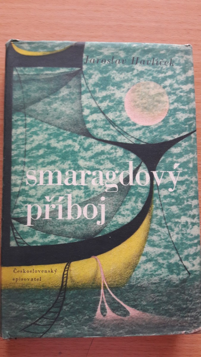 Jaroslav Havlíček: Smaragdový příboj