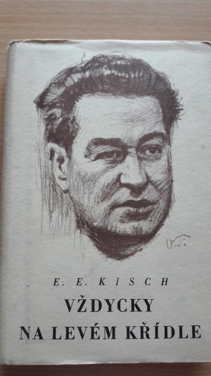 Egon Erwin Kisch: Vždycky na levém křídle