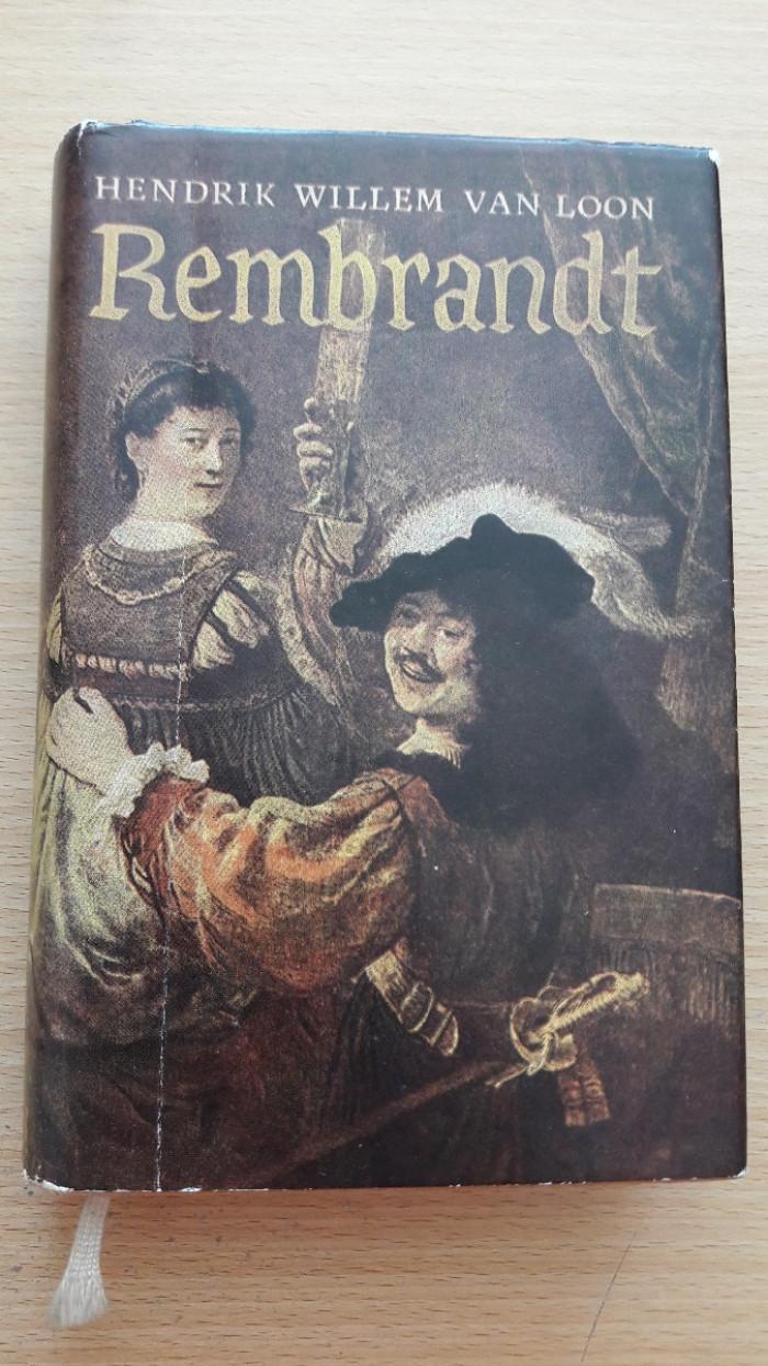 Hendrik Willem Van Loon: Rembrandt, jeho život a doba