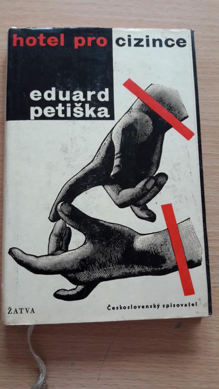 Eduard Petiška: Hotel pro cizince