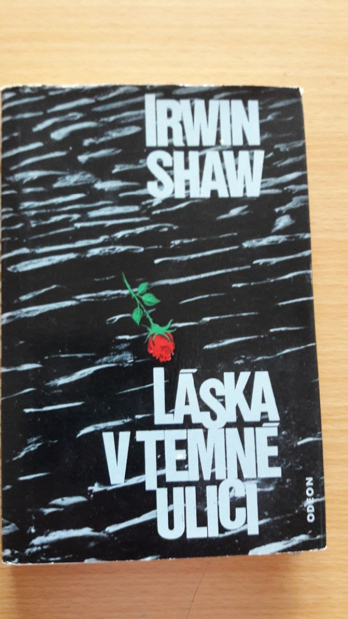 Irwin Shaw: Láska v temné ulici