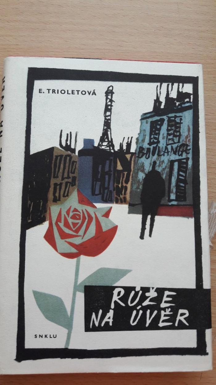 Elsa Trioletová: Růže na úvěr