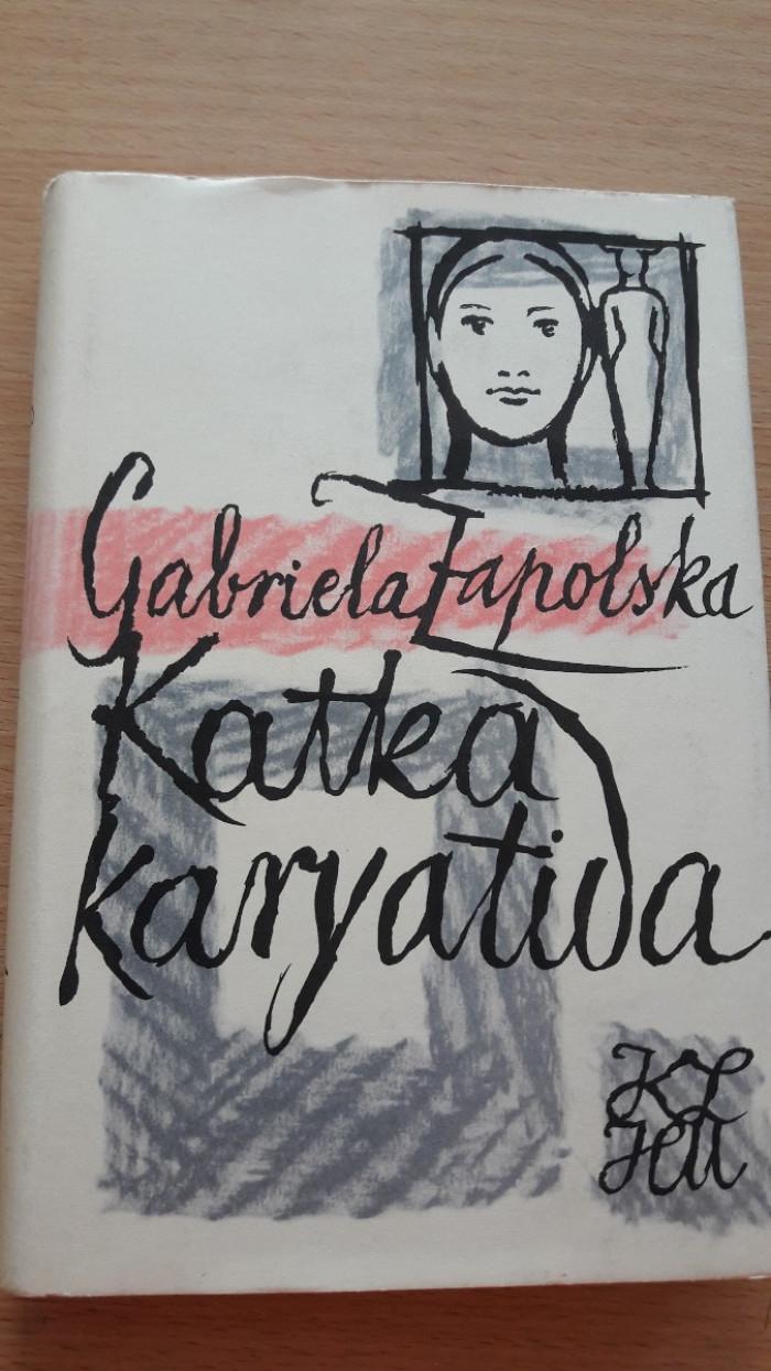 Gabriela Zapolska: Katka karyatida