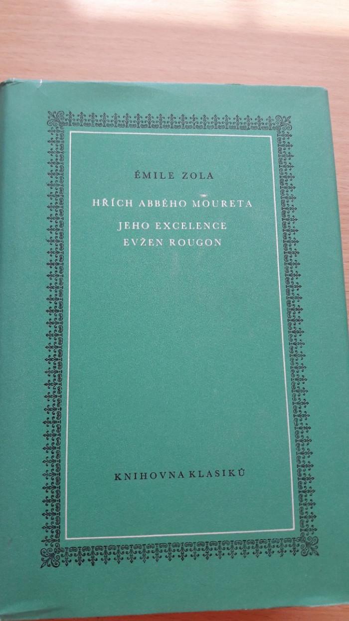 Émile Zola: Hřích abbého Moureta a Jeho excelence Evžen Rougon