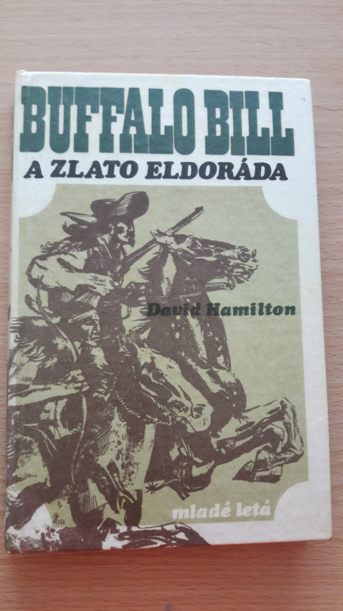 David Hamilton, Buffalo Bill a zlato Eldoráda