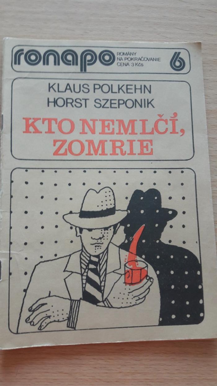 Klaus Polkehn, Horst Szeponik: Kto nemlčí zomrie, pokračovanie 5