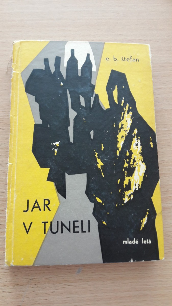 Emil Bohdan Štefan: Jar v tuneli