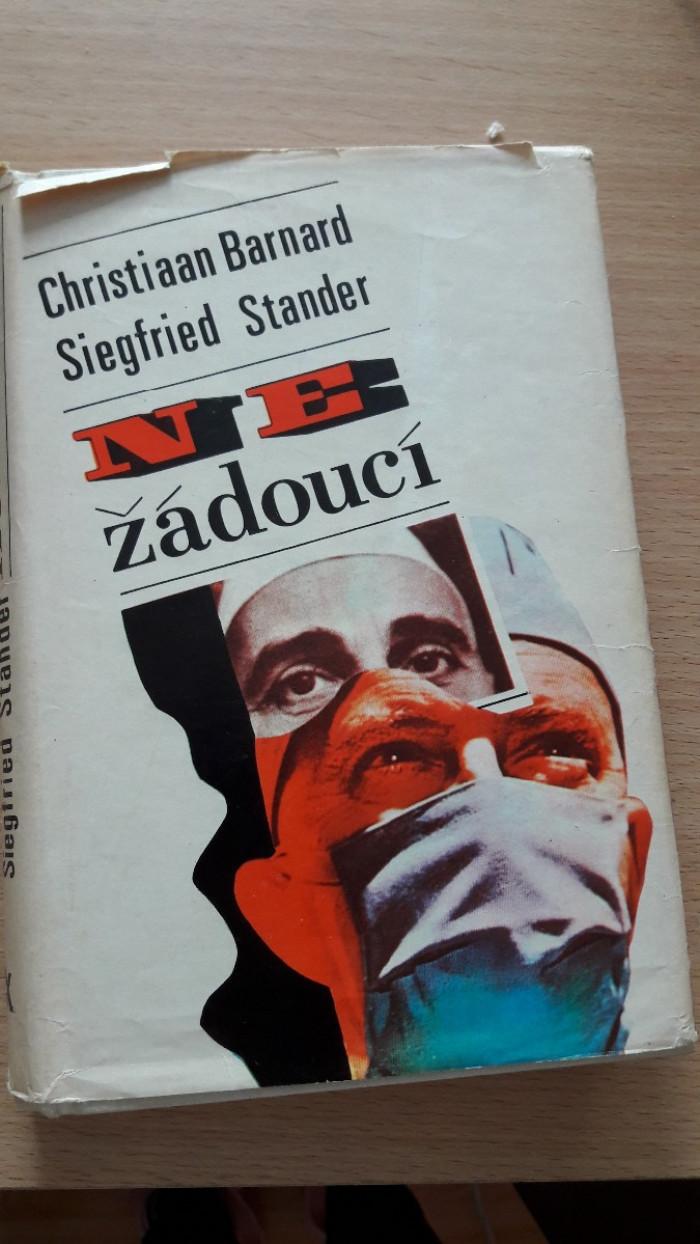 Christian Barnard a Siegfried Stander: Nežádoucí