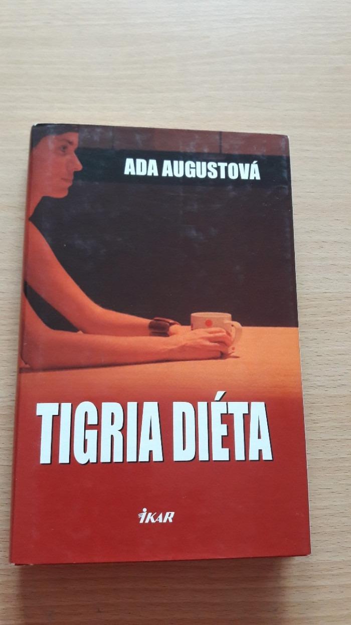 Ada Augustová: Tigria diéta