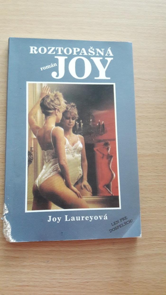 Joy Laureyová: Roztopašná Joy