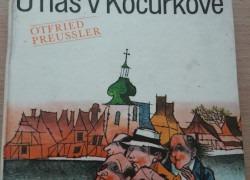 Otfried Preussler: U nás v Kocúrkove