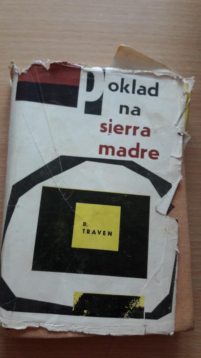 B. Traven: Poklad na Sierra Madre