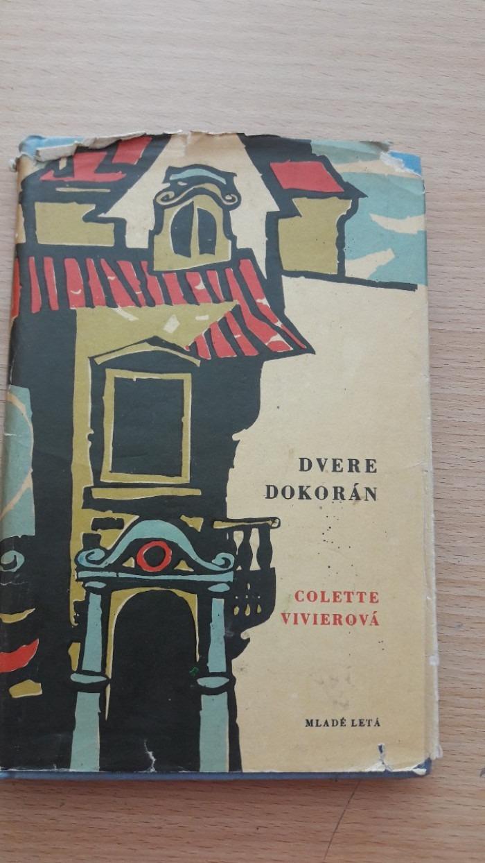 Colette Vivierová: Dvere dokorán