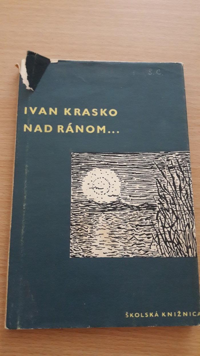 Ivan Krasko: Nad ránom...
