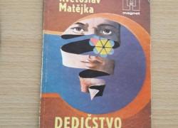 Květoslav Matějka: Dedičstvo v Pekle
