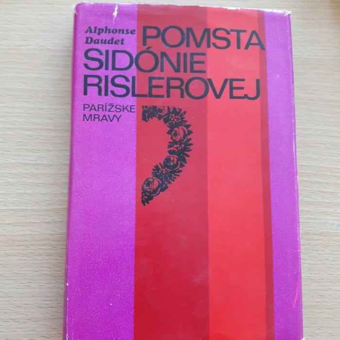 Alphonse Daudet: Pomsta Sidónie Rislerovej