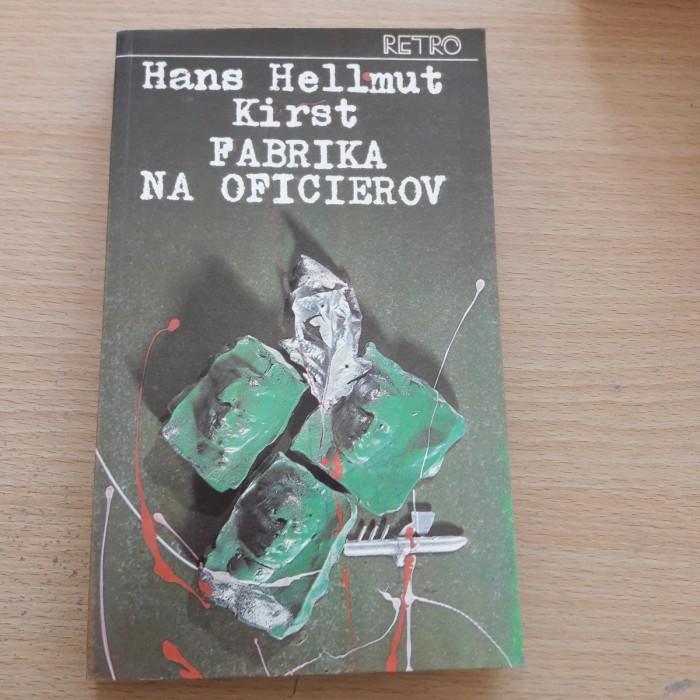 Hans Hellmut Kirst: Fabrika na oficierov 1 a 2