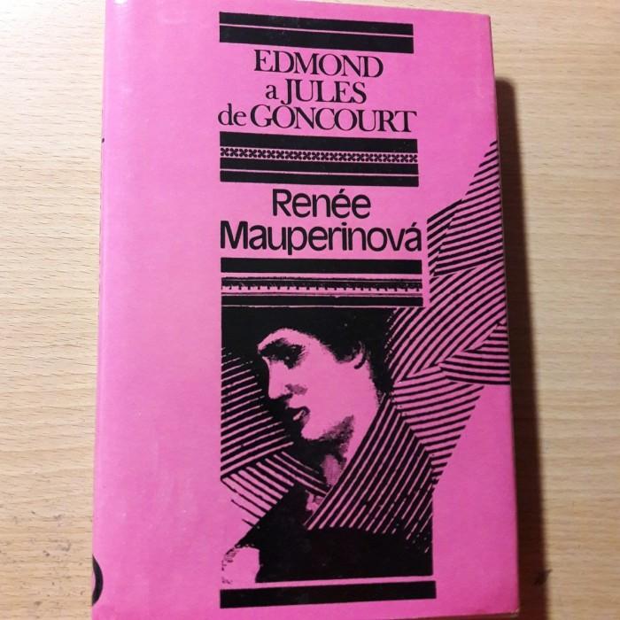 Edmond a Jules de Goncourt: Renée Mauperinová