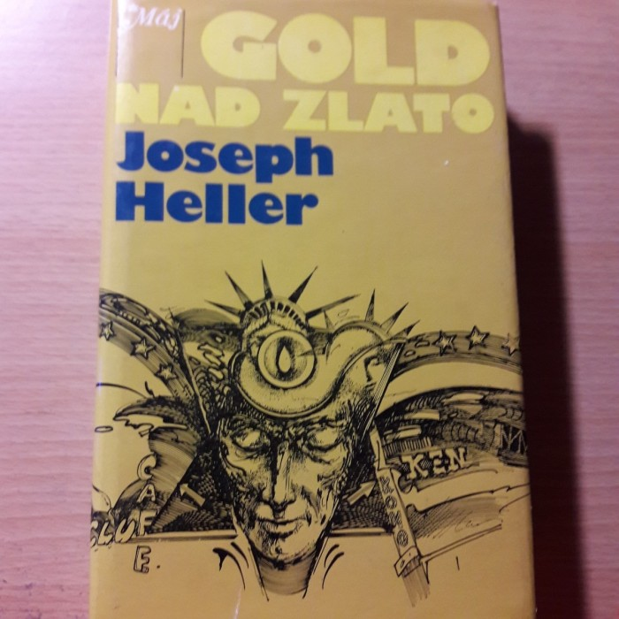 Joseph Heller: Gold nad zlato