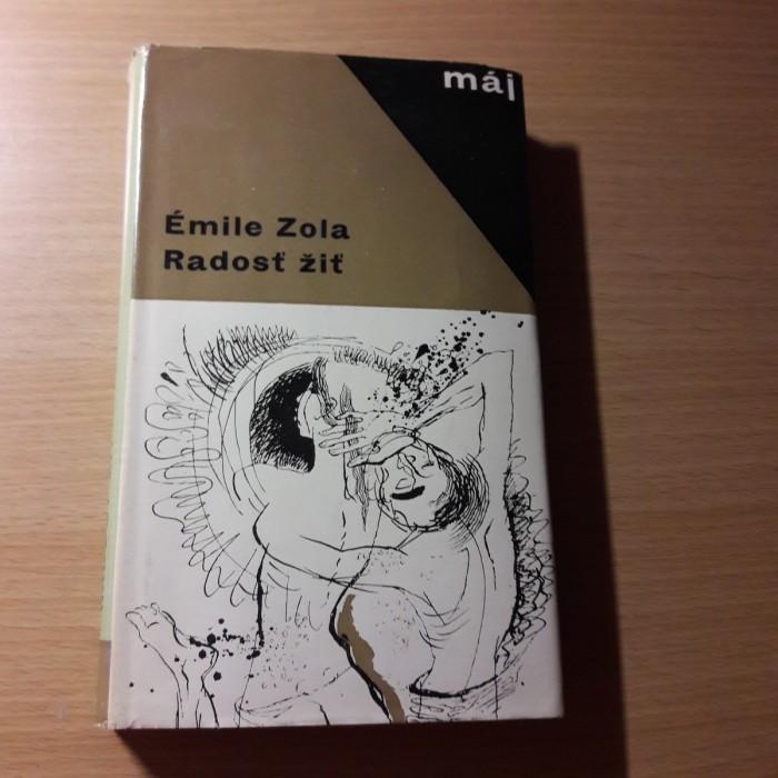 Émile Zola: Radosť žiť