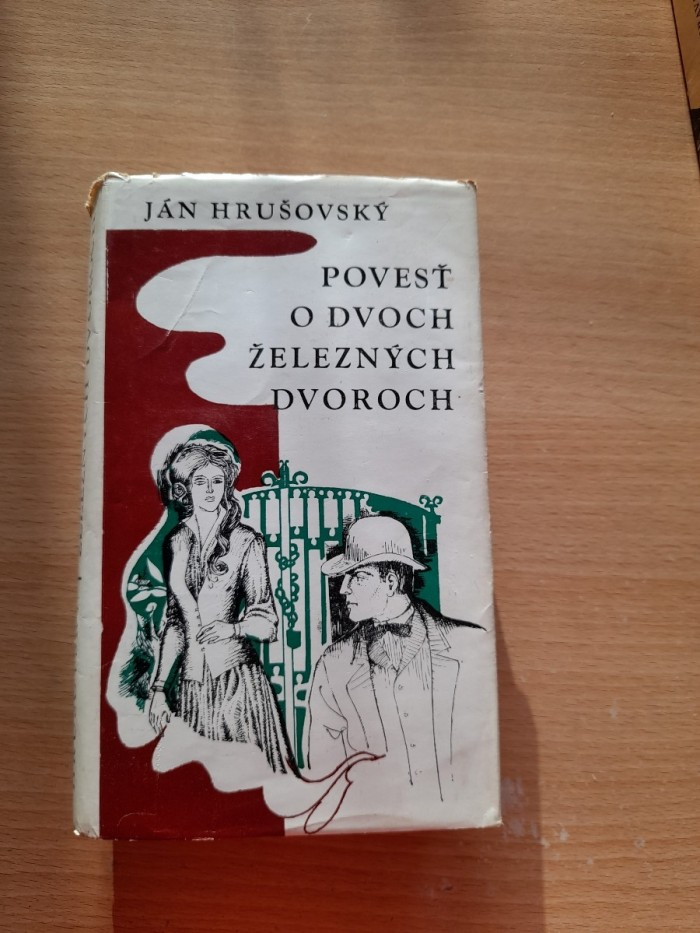 Ján Hrušovský: Povesť o dvoch železných dvoroch