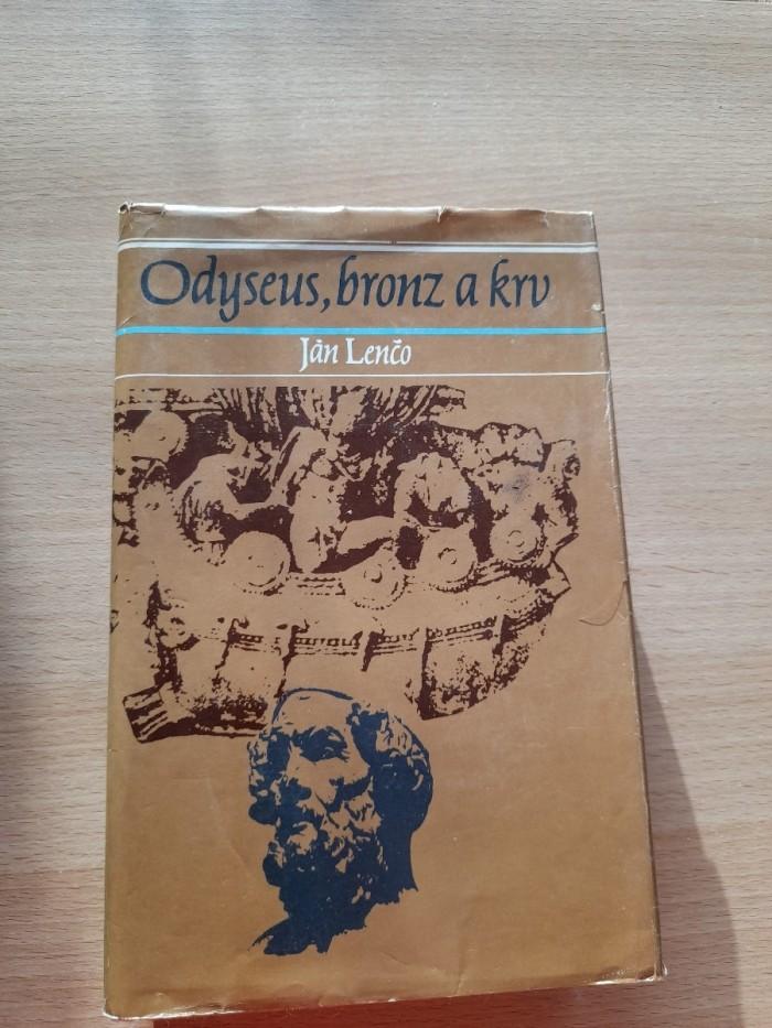 Ján Lenčo: Odyseus, bronz a krv