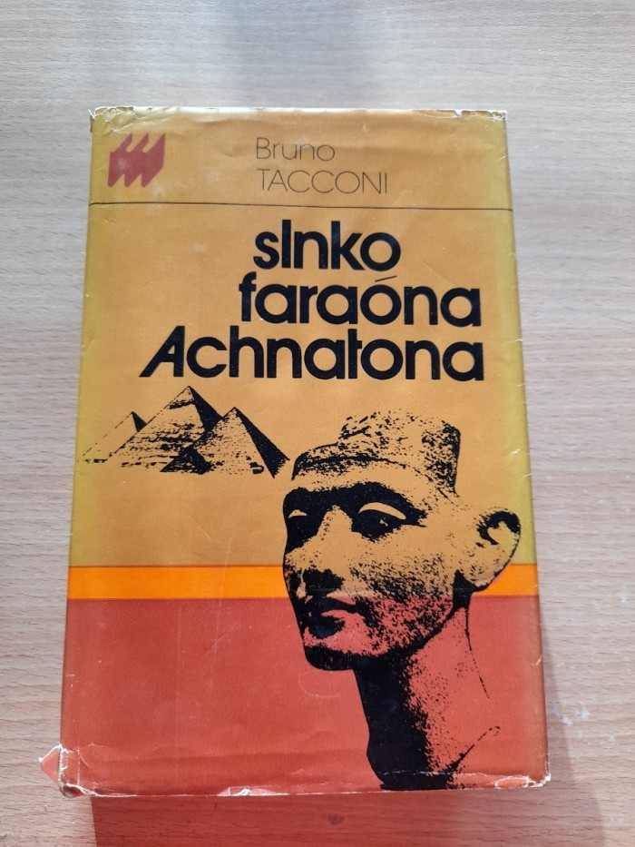 Bruno Tacconi: Slnko faraóna Achnatona