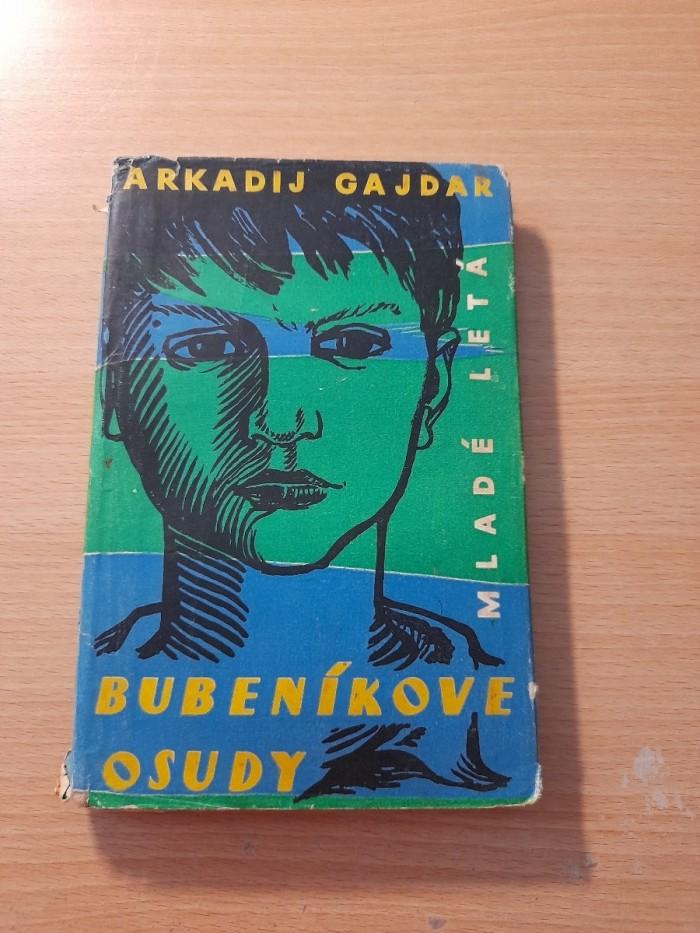 Arkadij Gajdar: Bubeníkove osudy