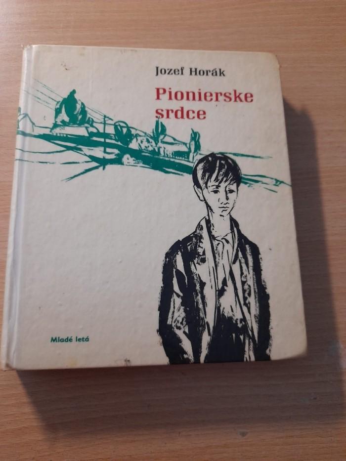Jozef Horák: Pionierske srdce