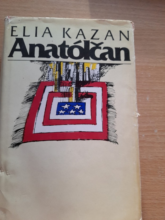 Elia Kazan: Anatólčan.