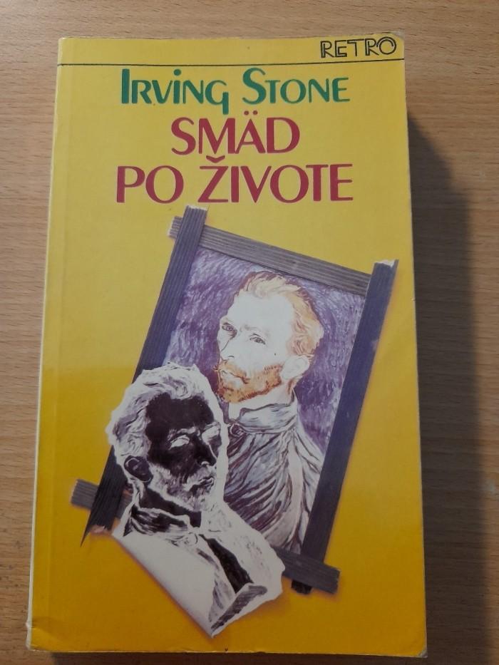 Irving Stone: Smäd po živote