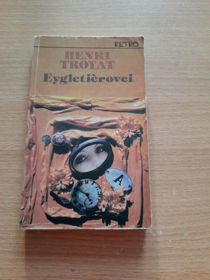Henri Troyat: Eygletiérovci 1 a 3