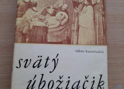 Nikos Kazantzakis: Svätý úbožiačik