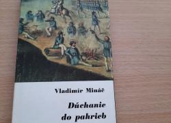 Vladimír Mináč: Dúchanie do pahrieb