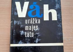 Juraj Váh: Urážka majestátu